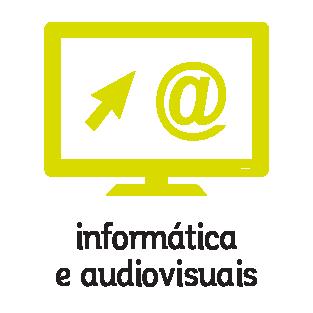 Informática e Audiovisuais